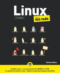 Linux pour les Nuls, grand format, 13e éd