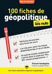 100 fiches de géopolitique pour les Nuls Concours