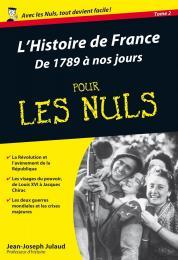 Histoire de France Poche Pour les Nuls - De 1789 à nos jours (L')