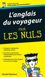 Anglais du voyageur Guide de conversation Pour les nuls (L')