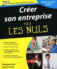 Créer son entreprise Pour les Nuls, édition québécoise