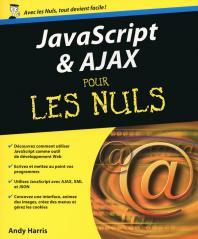 Ajax et Javascript Pour les Nuls