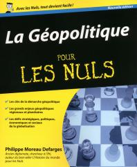 La Géopolitique Pour les Nuls, 2ed