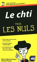 Le Chti - Guide de conversation Pour les Nuls