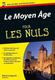 Moyen Âge Poche pour les Nuls (Le)