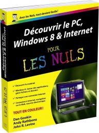 Découvrir le PC, Windows 8 et Internet pour les Nuls