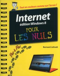 Internet, Ed Windows 8 Pas à pas Pour les Nuls