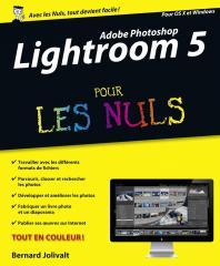 Adobe Photoshop Lightroom 5 pour les Nuls