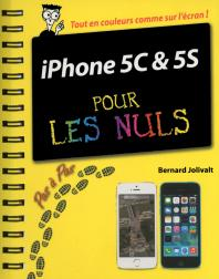 iPhone 5C et 5S Pas à pas Pour les Nuls