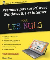 Premiers pas sur PC avec Windows 8.1 et Internet pour les Nuls