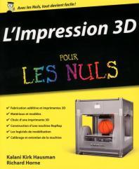L'impression 3D pour les Nuls
