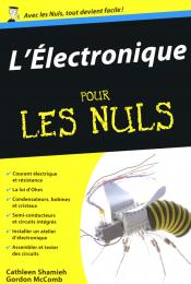 L'électronique pour les Nuls poche