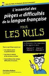 L'essentiel des pièges et difficultés de la langue française pour les Nuls