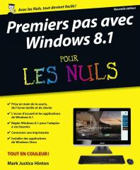Premiers pas avec Windows 8.1 Pour les nuls, nouvelle édition