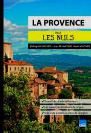 La Provence pour les Nuls poche