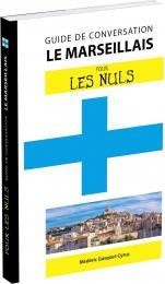 Le marseillais pour les Nuls Guide de conversation, 2e édition