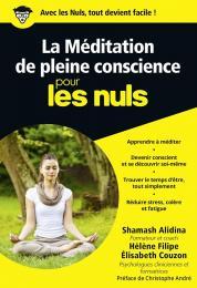 La Méditation de pleine conscience pour les Nuls poche