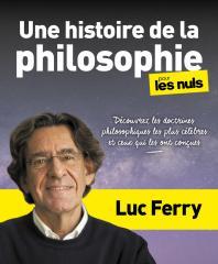 Une histoire de la philosophie - Découvrez les doctrines philosophiques les plus célèbres et ceux qui les ont créées