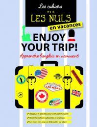 Cahier pour les Nuls en vacances : Enjoy your trip!