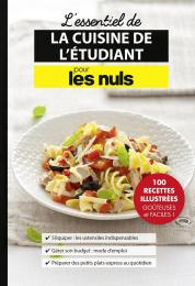 L'essentiel de la cuisine de l'étudiant pour les Nuls
