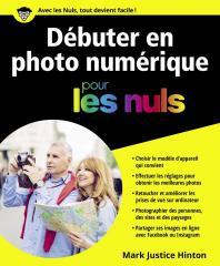 Débuter en photo numérique pour les Nuls