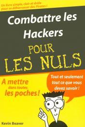 Combattre les Hackers Poche Pour les Nuls