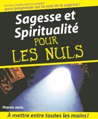 Sagesse et Spiritualité Pour les Nuls