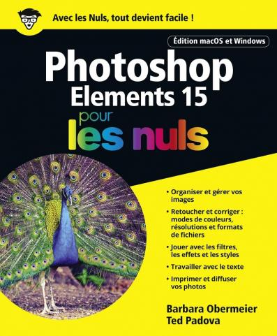 Photoshop Elements 15 pour les Nuls grand format, édition macOS et Windows