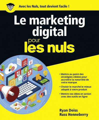 Le marketing digital pour les Nuls grand format