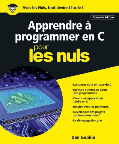 Apprendre à programmer en C pour les Nuls grand format, 2e édition