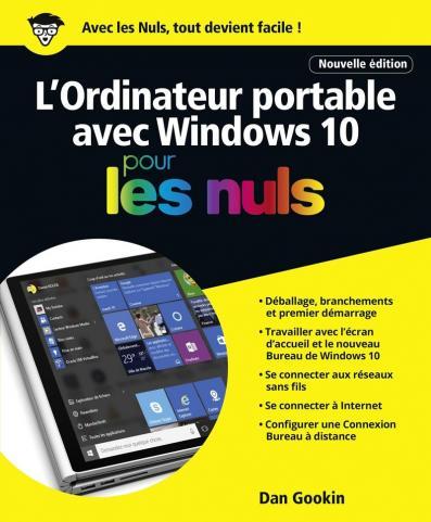 L'Ordinateur portable avec Windows 10 pour les Nuls grand format, 2e édition