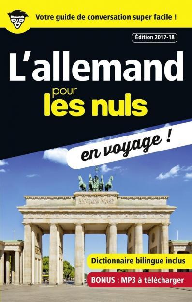 L'allemand pour les Nuls en voyage, édition 2017-18