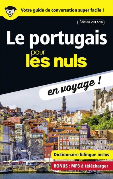 Le portugais pour les Nuls en voyage, édition 2017-18