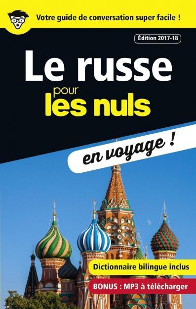 Le russe pour les Nuls en voyage, édition 2017-18