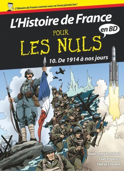 L'Histoire de France pour les Nuls - BD Tome 10 : De 1914 à nos jours