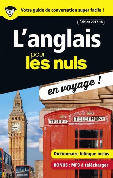 L'anglais pour les Nuls en voyage, édition 2017-18