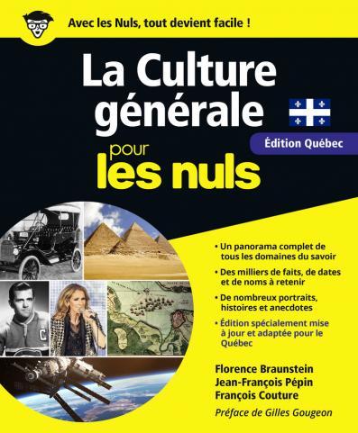 La Culture générale pour les Nuls grand format, édition québécoise