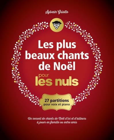 Les plus beaux chants de Noël pour les Nuls grand format