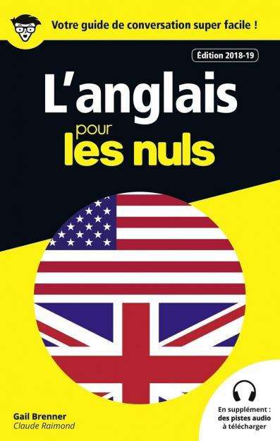 Guide de conversation Anglais pour les Nuls, 3e édition