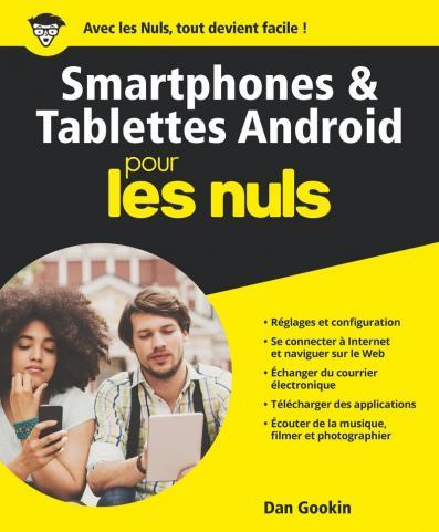 Smartphones et tablettes Android Pour les Nuls