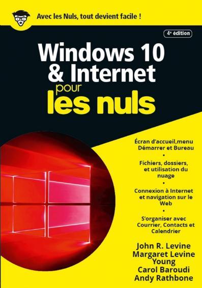 Windows 10 et Internet, 4e Megapoche Pour les Nuls