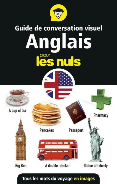 Guide de conversation visuel Anglais pour les Nuls