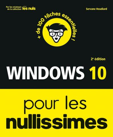 Windows 10 pour les Nullissimes, 2e éd.