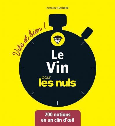 Le vin pour les Nuls - Vite et bien !