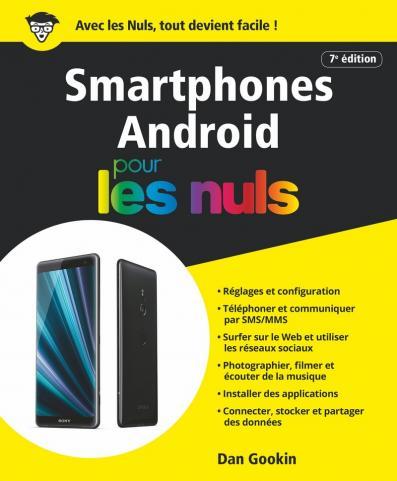 Les smartphones Android pour les Nuls, grand format, 7 ed
