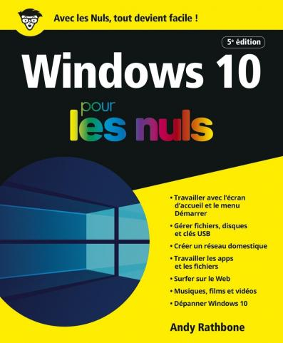Windows 10 pour les Nuls, 5e édition