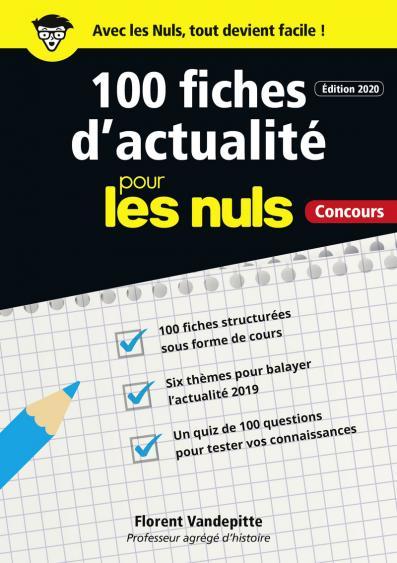 100 fiches d'actualité pour les Nuls Concours, 2e ed