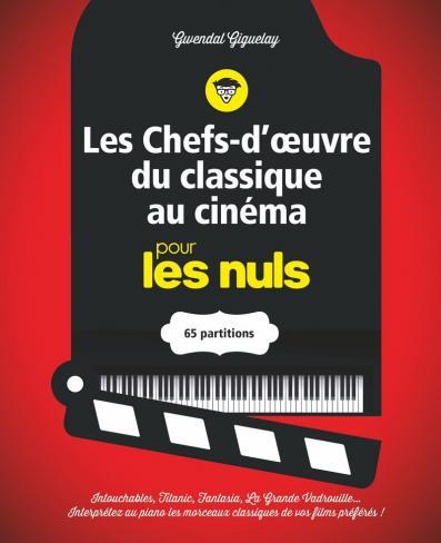 Les chefs-d'oeuvre du classique au cinéma pour les Nuls - 65 partitions pour piano