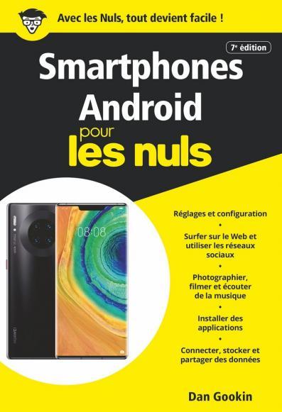 Smartphones Android pour les Nuls, poche, 7e éd.