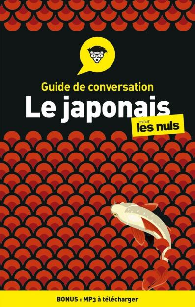 Guide de conversation Japonais pour les Nuls, 3e édition